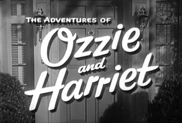 The Adventures of Ozzie and Harriet—was this portrayal ever real?