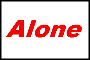 An Alone sign
