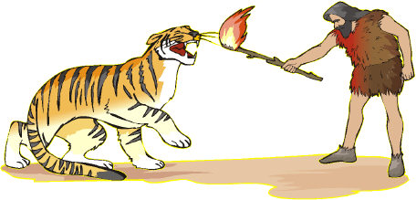 Other creatures would have made humans extinct long ago if not for their ability to cooperate (the tiger will just wait for the fire to burn out)